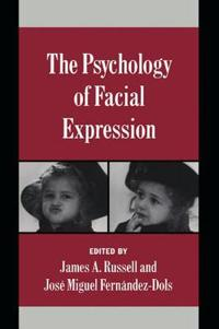 The Psychology of Facial Expression