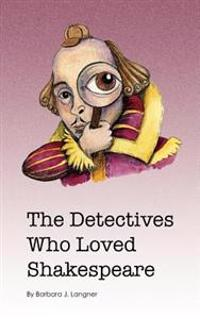 The Detectives Who Loved Shakespeare