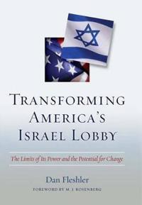 Transforming America's Israel Lobby