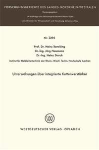 Untersuchungen Über Integrierte Kettenverstärker