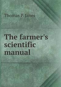 The Farmer's Scientific Manual
