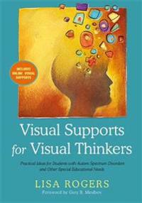 Visual Supports for Visual Thinkers