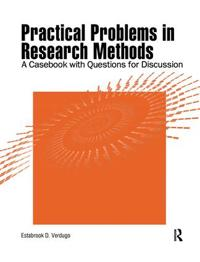 Practical Problems in Research Methods