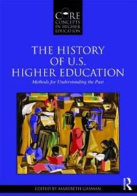 The History of U.S. Higher Education