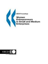 Women Entrepreneurs in Small & Medium Enterprises