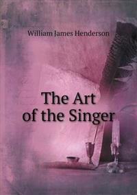 The Art of the Singer