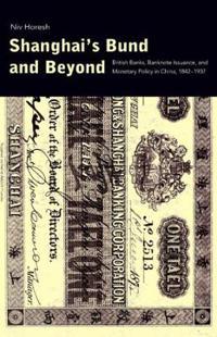 Shanghai's Bund and Beyond