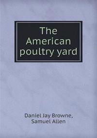 The American Poultry Yard