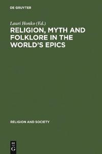 Religion, Myth and Folklore in the World's Epics
