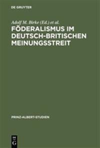 Föderalismus Im Deutsch-britischen Meinungsstreit