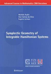 Symplectic Geometry of Integrable Hamiltonian Sytems