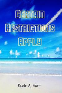 Certain Restrictions Apply