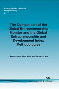 The Comparison of the Global Entrepreneurship Monitor and the Global Entrepreneurship and Development Index Methodologies