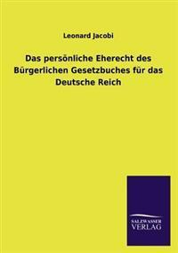 Das Personliche Eherecht Des Burgerlichen Gesetzbuches Fur Das Deutsche Reich
