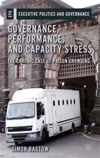 Governance, Performance, and Capacity Stress