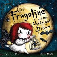 Fragoline and the Mignight Dream