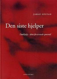 Den siste hjelper - Jarle Ofstad pdf epub
