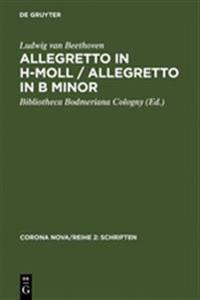 Allegretto in H-moll / Allegretto in B Minor / Allegretto in B Minor