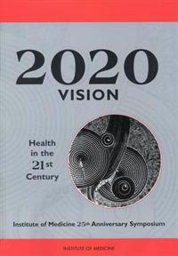 2020 Vision - Institute of Medicine (U. S.) - pocket (9780309054881)     Bokhandel