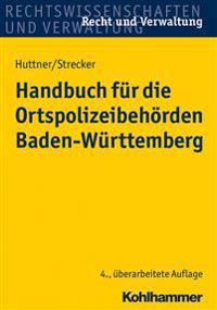 Handbuch Fur Die Ortspolizeibehorden Baden-Wurttemberg