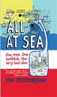 All at sea - one man. one bathtub. one very bad idea.
