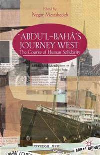 `Abdu'l-Baha's Journey West