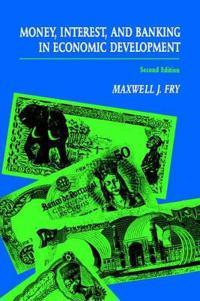 Money, Interest, and Banking in Economic Development