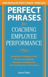 Perfect Phrases for Coaching Employee Performance
