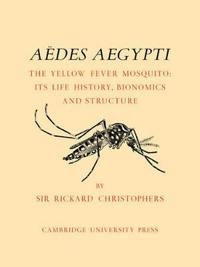 Aedes Aegypti, L., the Yellow Fever Mosquito
