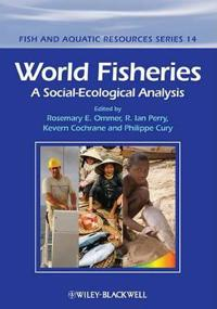World Fisheries: A View for the Twenty-First Century