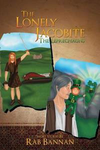 The Lonely Jacobite - The Leprechauns