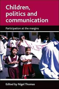 Children, Politics and Communication