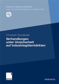 Verhandlungen Unter Unsicherheit Auf Industriegutermarkten