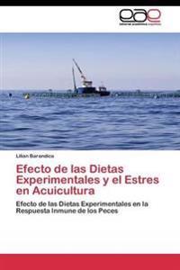 Efecto de Las Dietas Experimentales y El Estres En Acuicultura