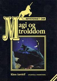 Mysteriet om magi og trolddom