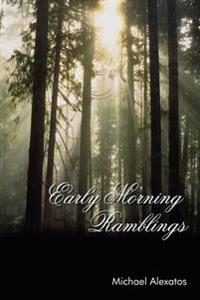 Early Morning Ramblings