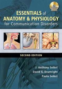Essentials of Anatomy & Physiology for Communication Disorders