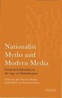 Nationalist Myths and Modern Media