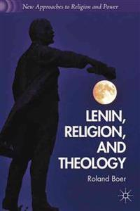 Lenin, Religion, and Theology