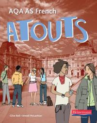 Atouts: AQA AS French Student Book and CDROM