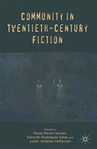 Community in Twentieth-Century Fiction