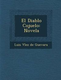 El Diablo Cojuelo: Novela