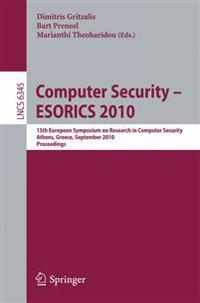 Computer Security - ESORICS 2010