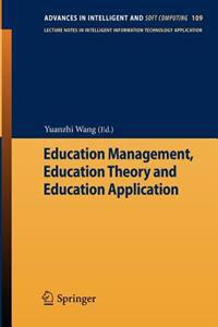 Education Management, Education Theory and Education Application
