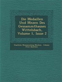Die Medaillen Und M¿nzen Des Gessammthauses Wittelsbach, Volume 1, Issue 2