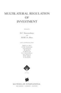 Multilateral Regulation of Investment