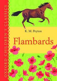 Flambards: Oxford Children's Classics