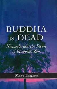Buddha Is Dead