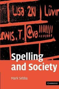 Spelling and Society