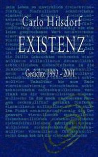 Existenz - Gedichte 1993 - 2001